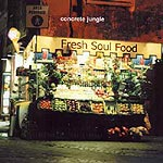 Concrete Jungle - Fresh Soul Food