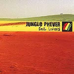 Jungle Phever - Soul Living